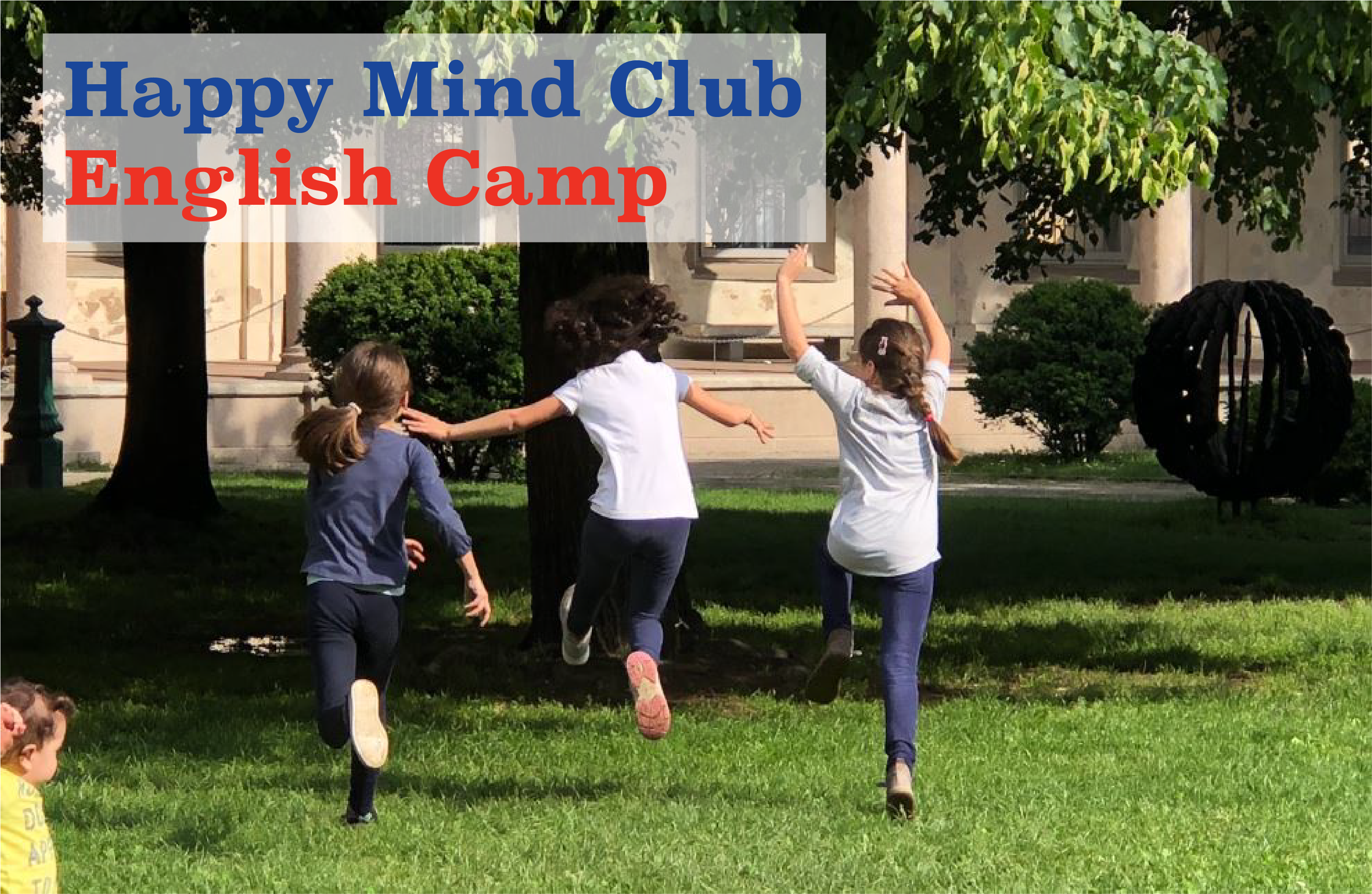 estate happy mind club english camp